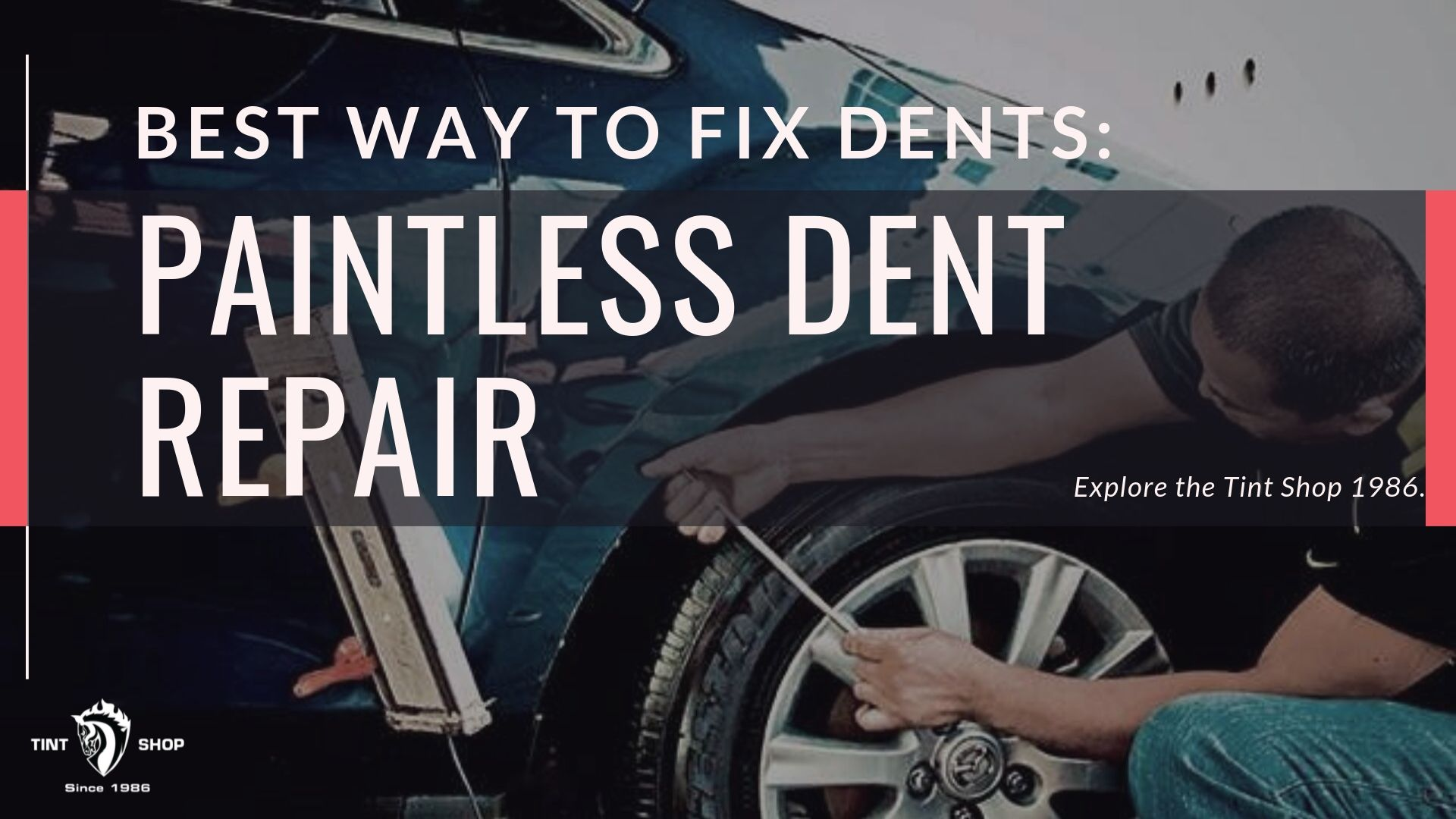 Best Way To Fix Dents: Paintless Dent Repair