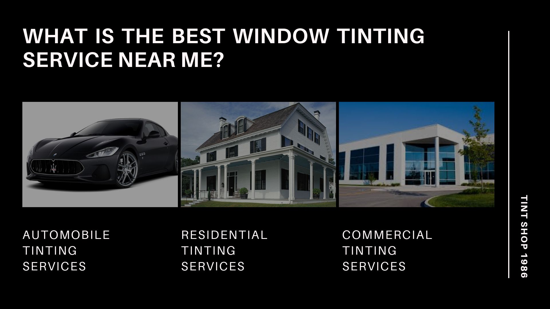 What Is The Best Window Tinting Service Near Me?